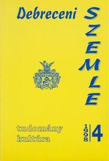 Gunst Péter - Debreceni szemle 1998/4. [antikvár]