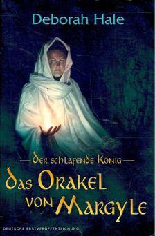Hale, Deborah - Das Orakel von Margyle [antikvár]