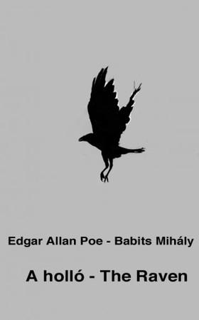 Edgar Allan Poe - A holló - The Raven [eKönyv: epub, mobi]