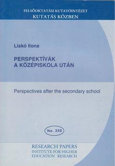 Liskó Ilona - Perspektívák a középiskola után [antikvár]