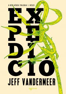 Jeff VanderMeer - Expedíció