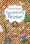 Mandy Baggot - Egy karácsony Párizsban [eKönyv: epub, mobi]