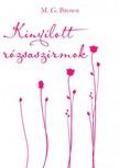 Brown M. G. - Kinyílott rózsaszirmok [eKönyv: epub, mobi]
