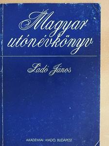 Ladó János - Magyar utónévkönyv [antikvár]