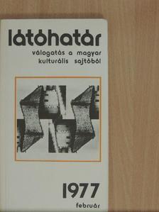 Benjámin László - Látóhatár 1977. február [antikvár]