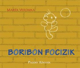 MARÉK VERONIKA- - Boribon focizik