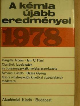 Bazsa György - A kémia újabb eredményei 43. [antikvár]
