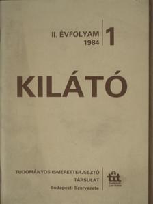 Abonyi Iván - Kilátó 1984/1. [antikvár]
