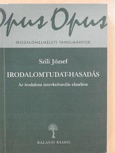 Szili József - Irodalomtudat-hasadás (dedikált példány) [antikvár]