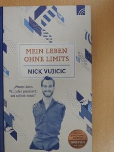Nick Vujicic - Mein Leben Ohne Limits [antikvár]