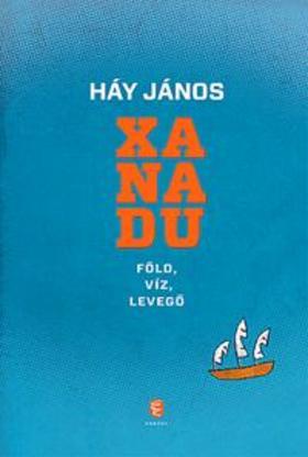 HÁY JÁNOS - Xanadu