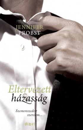 Jennifer Probst - Eltervezett házasság [eKönyv: epub, mobi]