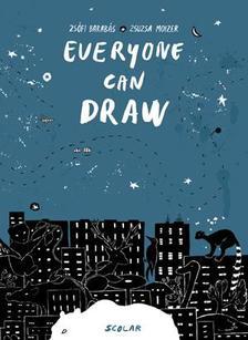 Barabás Zsófi - Moizer Zsuzsa - Everyone can draw