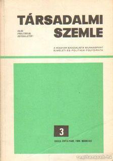 Benke Valéria - Társadalmi szemle 1984. március 3. [antikvár]