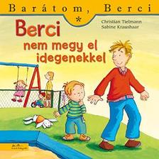 Christian Tielmann - Berci nem megy el idegenekkel - Barátom, Berci 13.