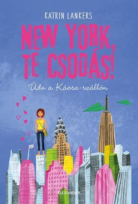 Katrin Lankers - New York, te csodás!