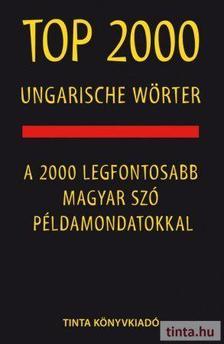 Top 2000 ungarische Wörter - A 2000 legfontosabb magyar szó példamondatokkal