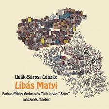 Deák-Sárosi László - Libás Matyi