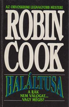 Robin Cook - Haláltusa [antikvár]