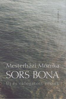 Mesterházi Mónika - Sors bona [antikvár]