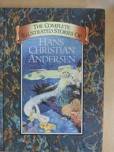 Hans Christian Andersen - The Complete Illustrated Stories of Hans Christian Andersen [antikvár]