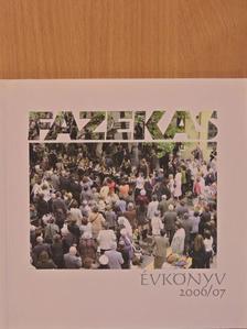 Barati Krisztina - Fazekas évkönyv 2006/07 [antikvár]