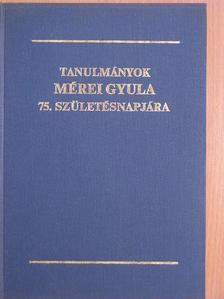 A. Sajti Enikő - Tanulmányok Mérei Gyula 75. születésnapjára [antikvár]