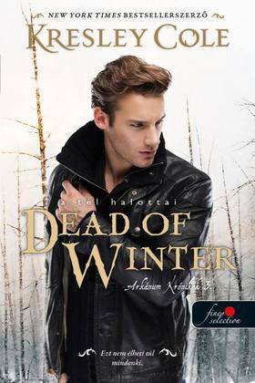 Kresley Cole - Dead of Winter - A tél halottai (Az Arkánum Krónikák 3.)