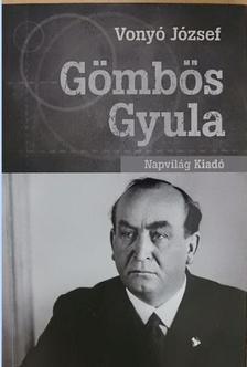 Vonyó József - Gömbös Gyula [antikvár]