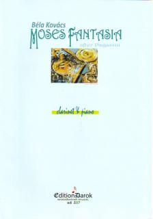 KOVÁCS BÉLA, - MOSES FANTASIA FOR CLARINET & PIANO
