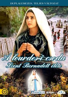 Lodovico Gasparini - A lourdes-i csoda - Szent Bernadett élete (dupla lemezes kiadvány)