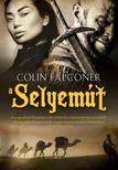 COLIN FALCONER - A SELYEMÚT