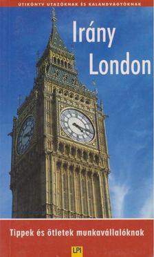 Király István - Irány London [antikvár]