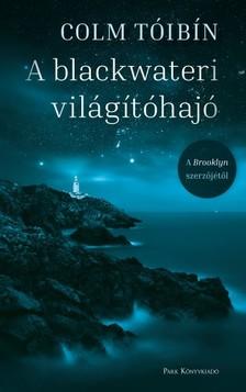 Colm Tóibín - A blackwateri világítóhajó [eKönyv: epub, mobi]