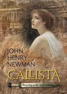 John Henry Newman - Callista