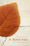 SALAMON PÁL - A Sorel-ház [eKönyv: epub, mobi]