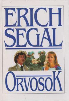 Erich Segal - Orvosok [antikvár]