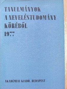 Ballér Endre - Tanulmányok a neveléstudomány köréből 1977 [antikvár]
