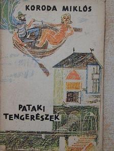 Koroda Miklós - Pataki tengerészek [antikvár]