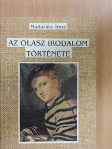 Madarász Imre - Az olasz irodalom története [antikvár]
