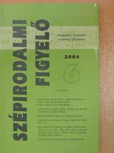 András Sándor - Szépirodalmi figyelő 2004/6. [antikvár]