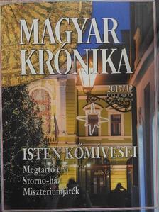 Ágoston Balázs - Magyar Krónika 2017. december [antikvár]