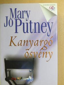 Mary Jo Putney - Kanyargó ösvény [antikvár]