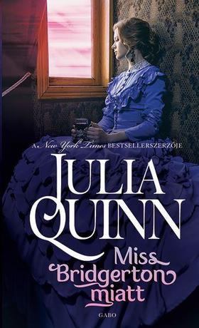 Julia Quinn - Miss Bridgerton miatt