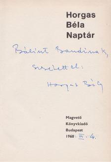 Horgas Béla - Naptár (dedikált) [antikvár]