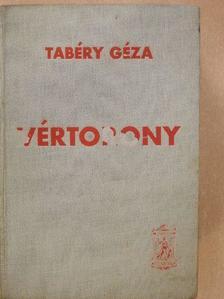 Tabéry Géza - Vértorony I-II. [antikvár]