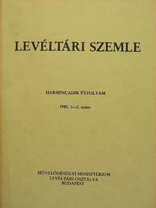 Bakács István - Levéltári Szemle 1980. január-augusztus [antikvár]
