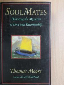 Thomas Moore - Soulmates [antikvár]