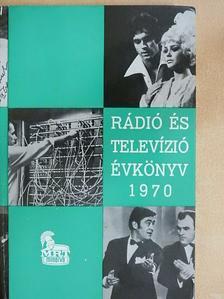 Abody Béla - Rádió és Televízió évkönyv 1970 [antikvár]