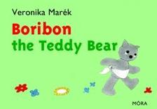 MARÉK VERONIKA- - Boribon the Teddy Bear